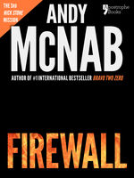 Firewall (Nick Stone Book 3), Andy McNab