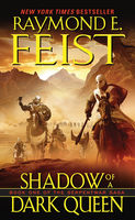 Shadow of a Dark Queen, Raymond Feist