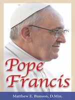 Pope Francis, Matthew Bunson, Various Authors