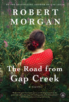 Road from Gap Creek, Robert Morgan