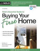 Nolo's Essential Guide to Buying Your First Home, Alayna Schroeder, Ilona Bray, Marcia Stewart