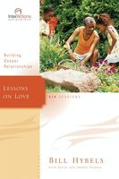 Lessons on Love, Bill Hybels, Kevin, Sherry Harney