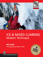 Ice and Mixed Climbing, Will Gadd