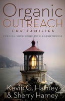 Organic Outreach for Families, Kevin, Sherry Harney