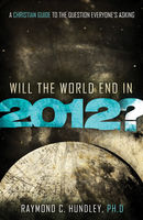Will the World End in 2012?, Raymond Hundley