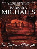 The Dark on the Other Side, Barbara Michaels