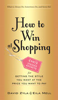 How to Win at Shopping, David Zyla, Eila Mell